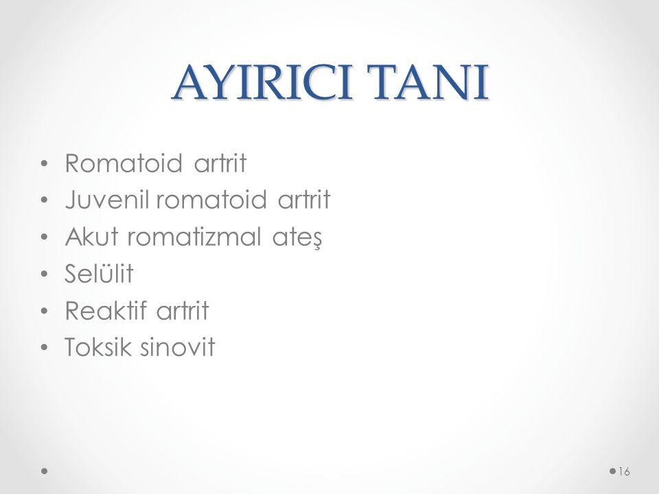 AYIRICI TANI Romatoid artrit Juvenil romatoid artrit