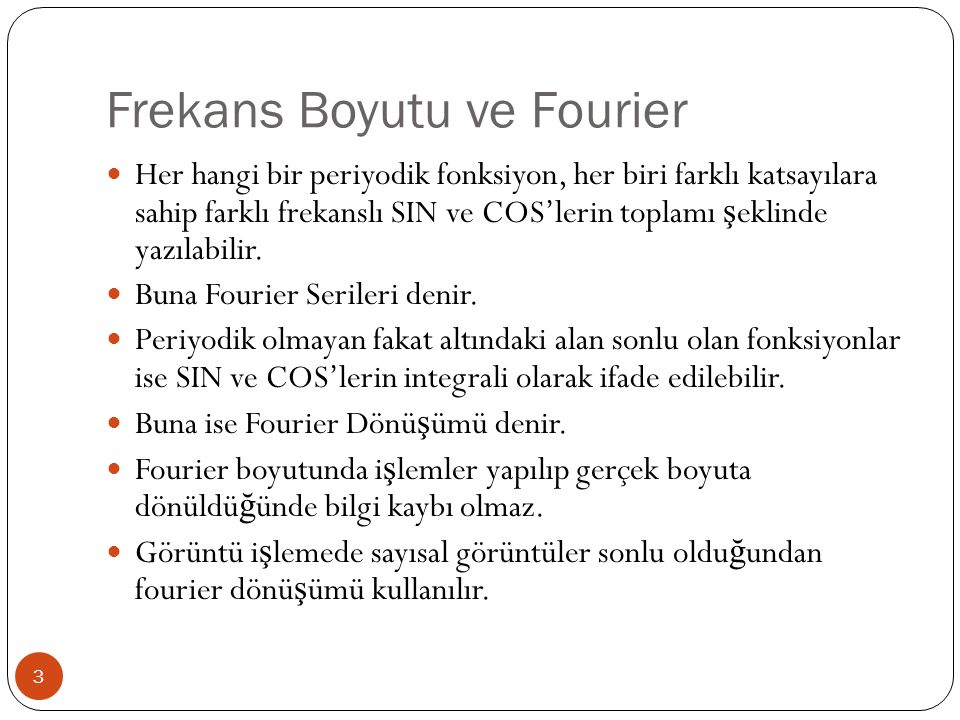 Frekans Boyutu ve Fourier