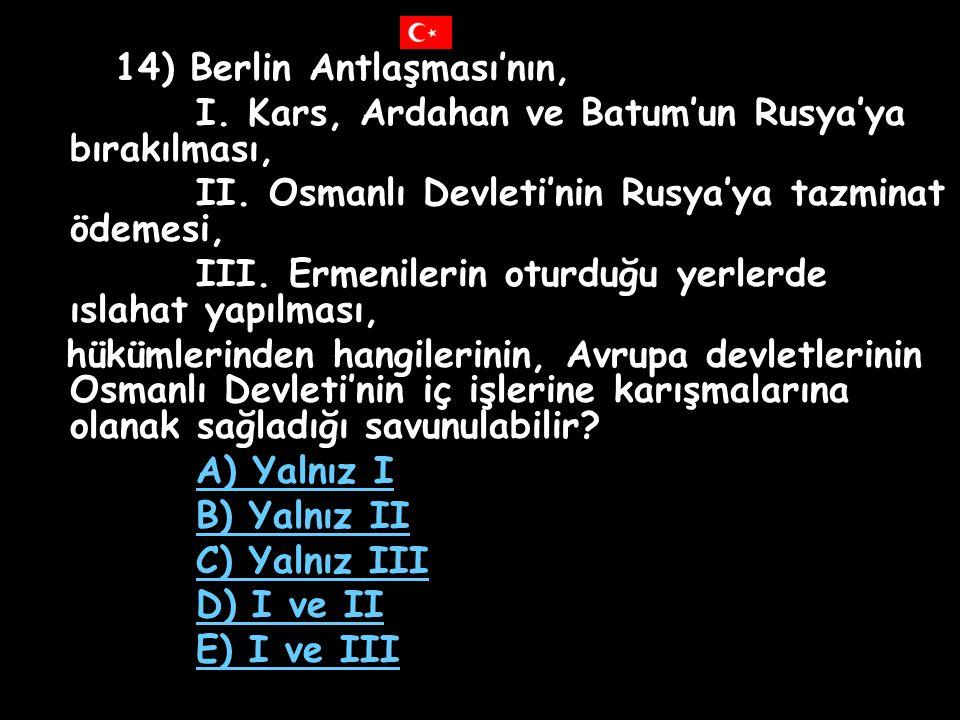 I. Kars, Ardahan ve Batum'un Rusya'ya bırakılması,