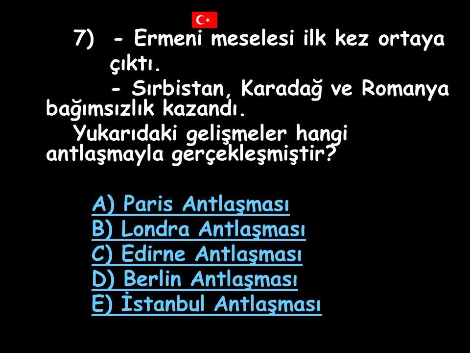 7) - Ermeni meselesi ilk kez ortaya
