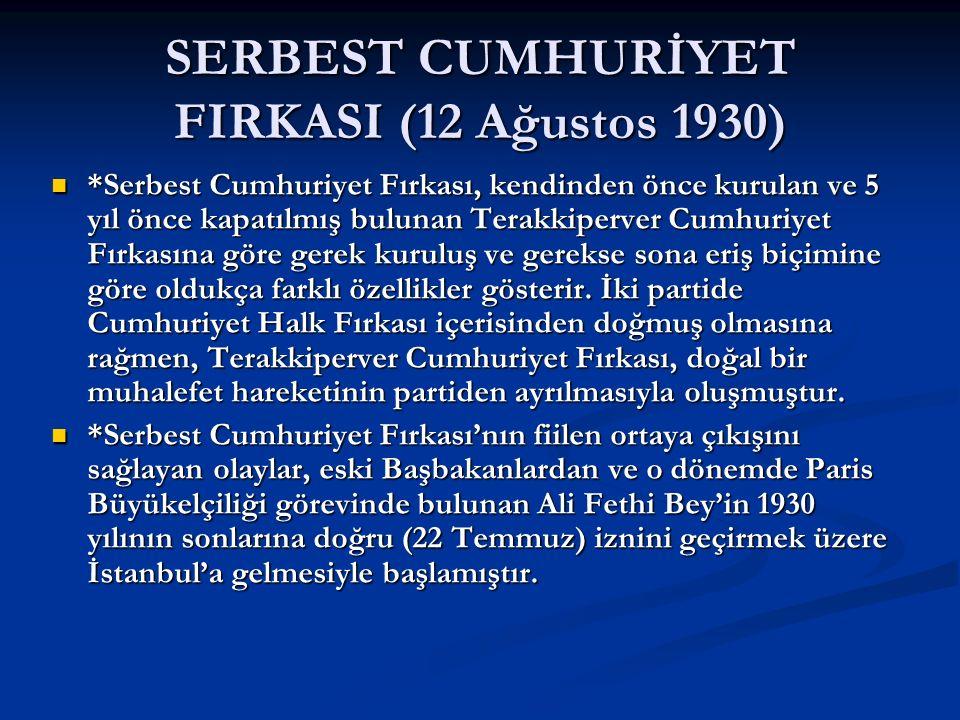 SERBEST CUMHURİYET FIRKASI (12 Ağustos 1930)