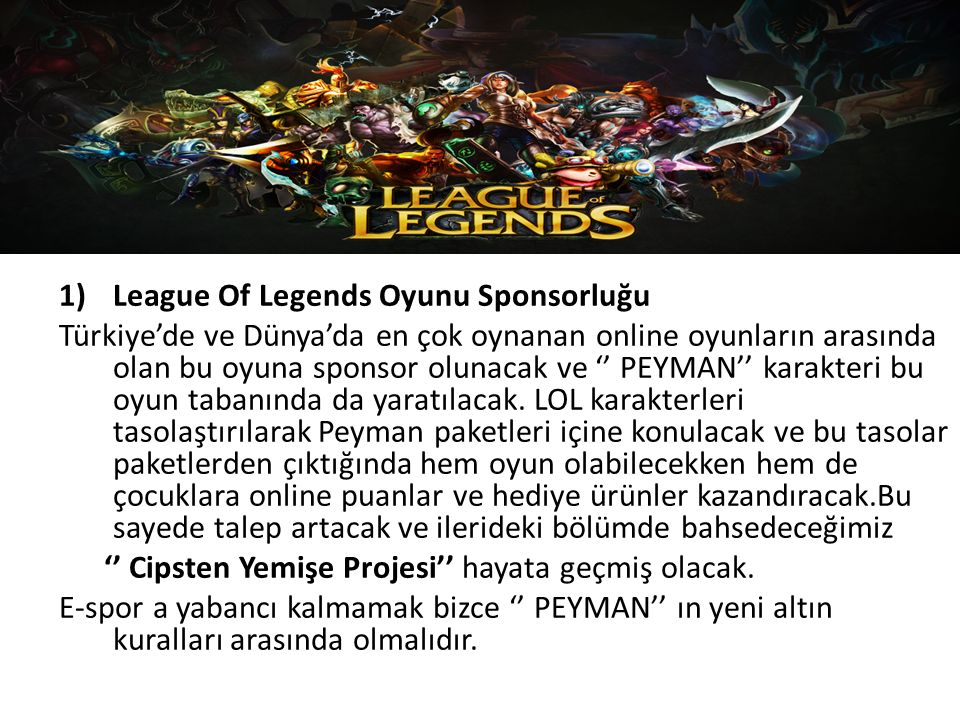 League Of Legends Oyunu Sponsorluğu