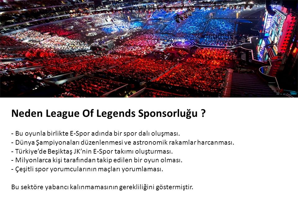 Neden League Of Legends Sponsorluğu