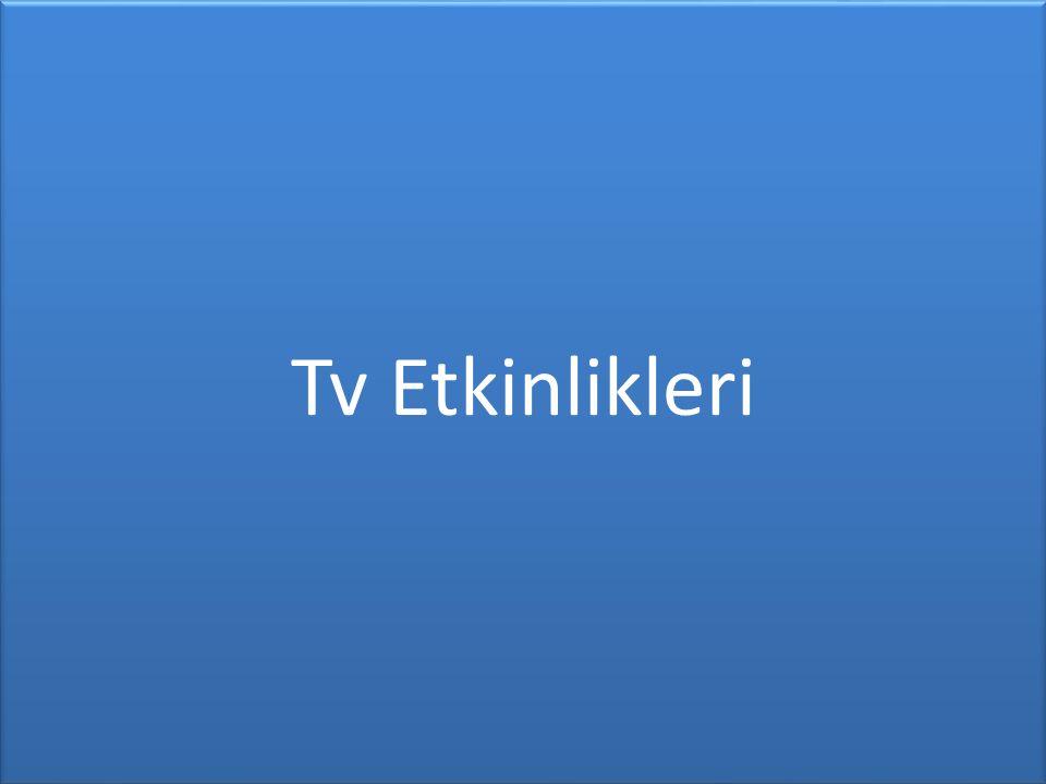 Tv Etkinlikleri