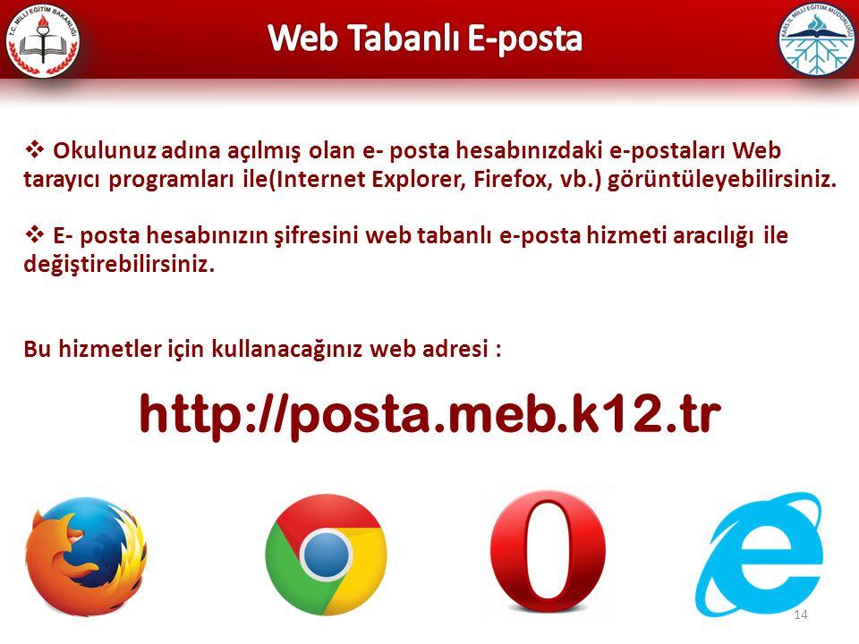 http://posta.meb.k12.tr Web Tabanlı E-posta