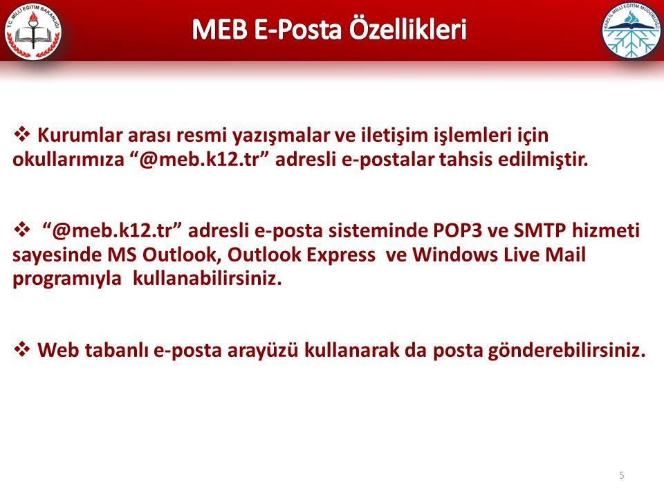 MEB E-Posta Özellikleri