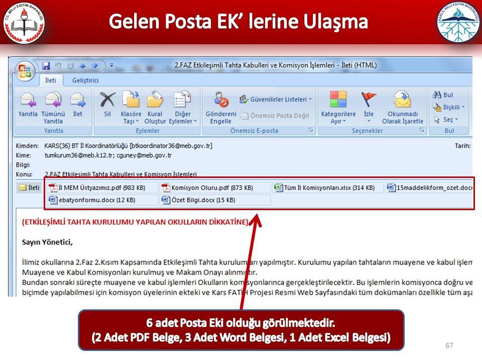Gelen Posta EK' lerine Ulaşma