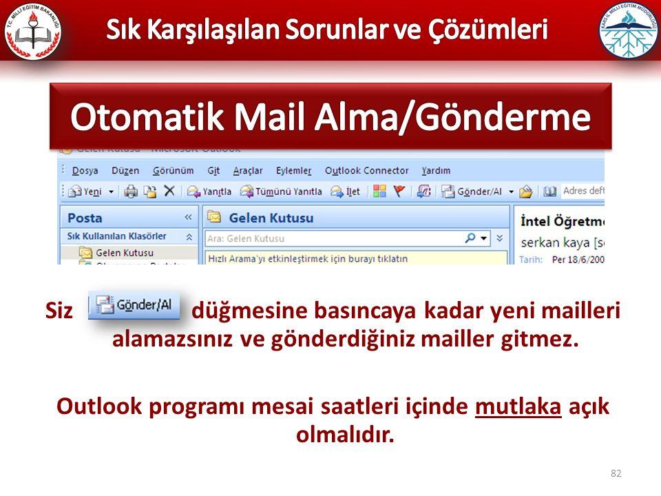 Otomatik Mail Alma/Gönderme