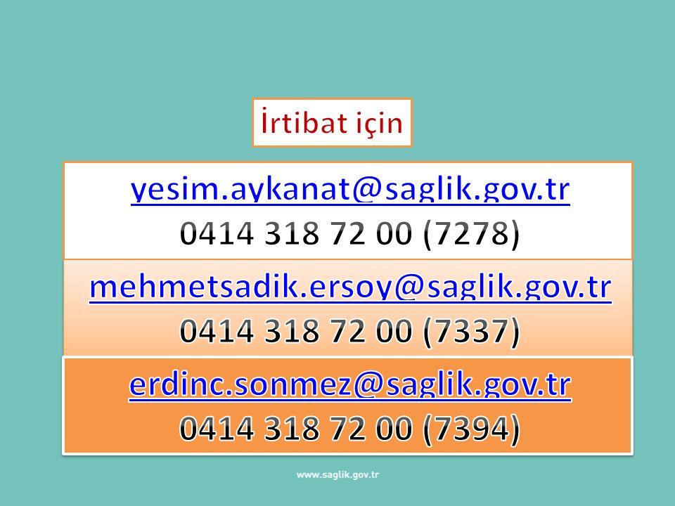 yesim.aykanat@saglik.gov.tr 0414 318 72 00 (7278)