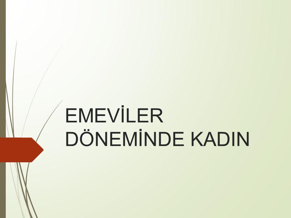 EMEVİLER DÖNEMİNDE KADIN