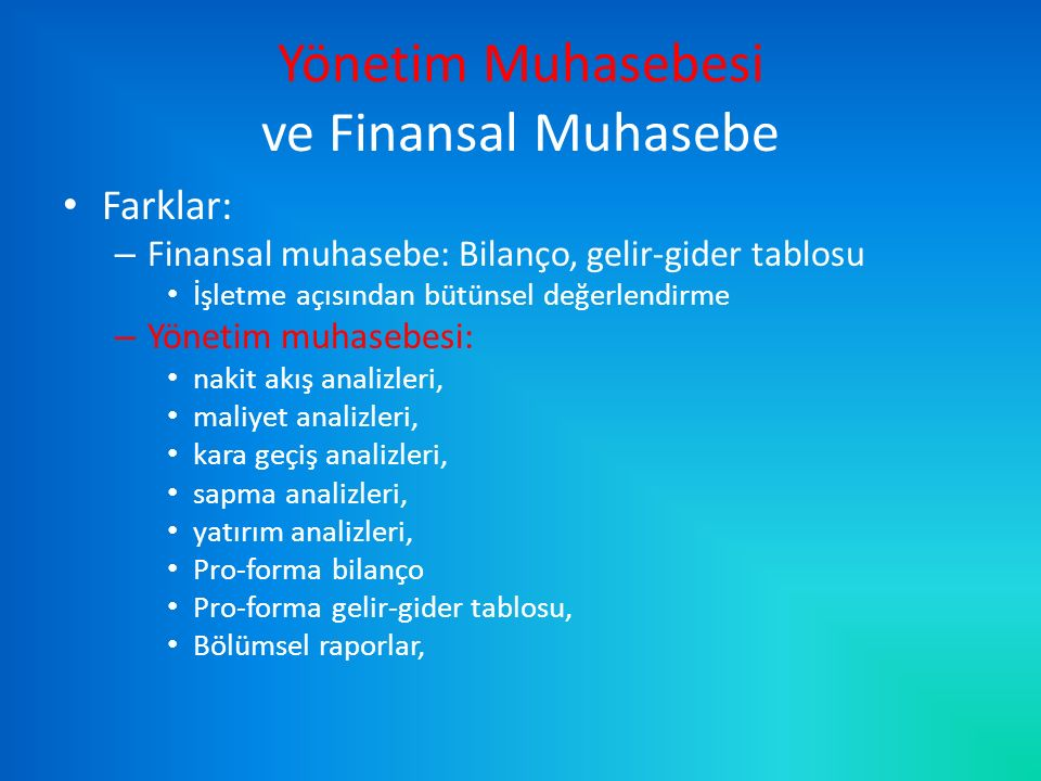 Yönetim Muhasebesi ve Finansal Muhasebe