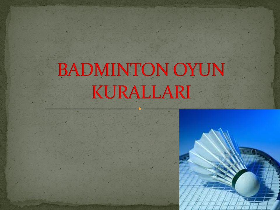 BADMINTON OYUN KURALLARI