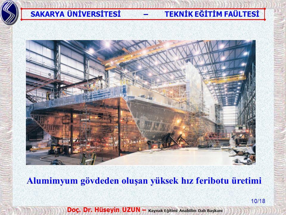 Alumimyum gövdeden oluşan yüksek hız feribotu üretimi