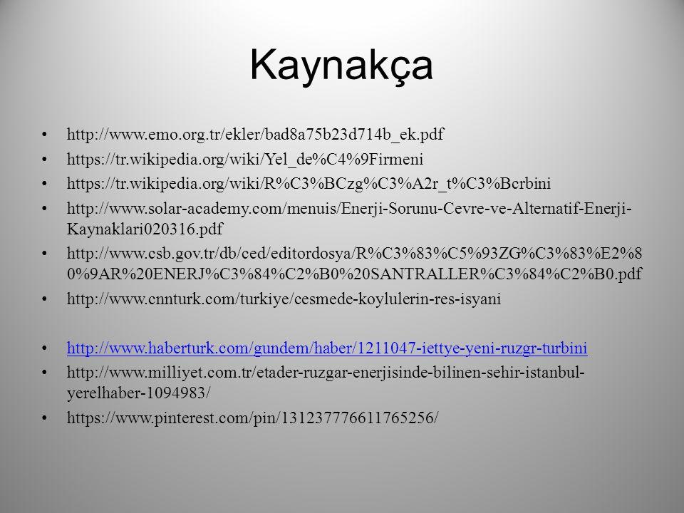 Kaynakça http://www.emo.org.tr/ekler/bad8a75b23d714b_ek.pdf