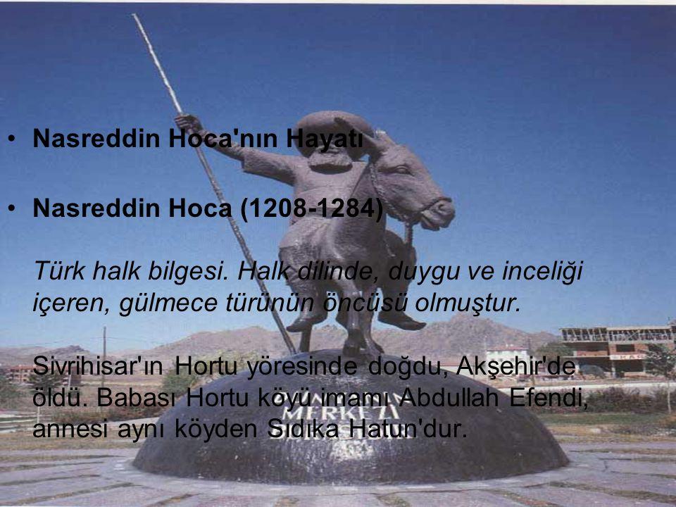 Nasreddin Hoca nın Hayatı