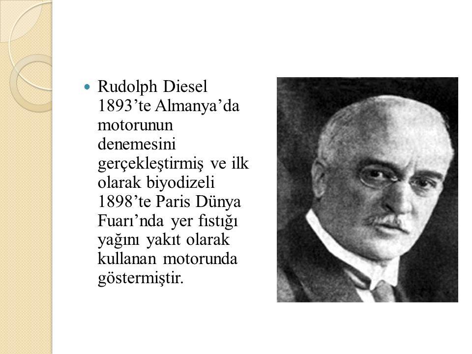 Rudolph Diesel 1893'te Almanya'da motorunun denemesini gerçekleştirmiş ve ilk olarak biyodizeli 1898'te Paris Dünya Fuarı'nda yer fıstığı yağını yakıt olarak kullanan motorunda göstermiştir.