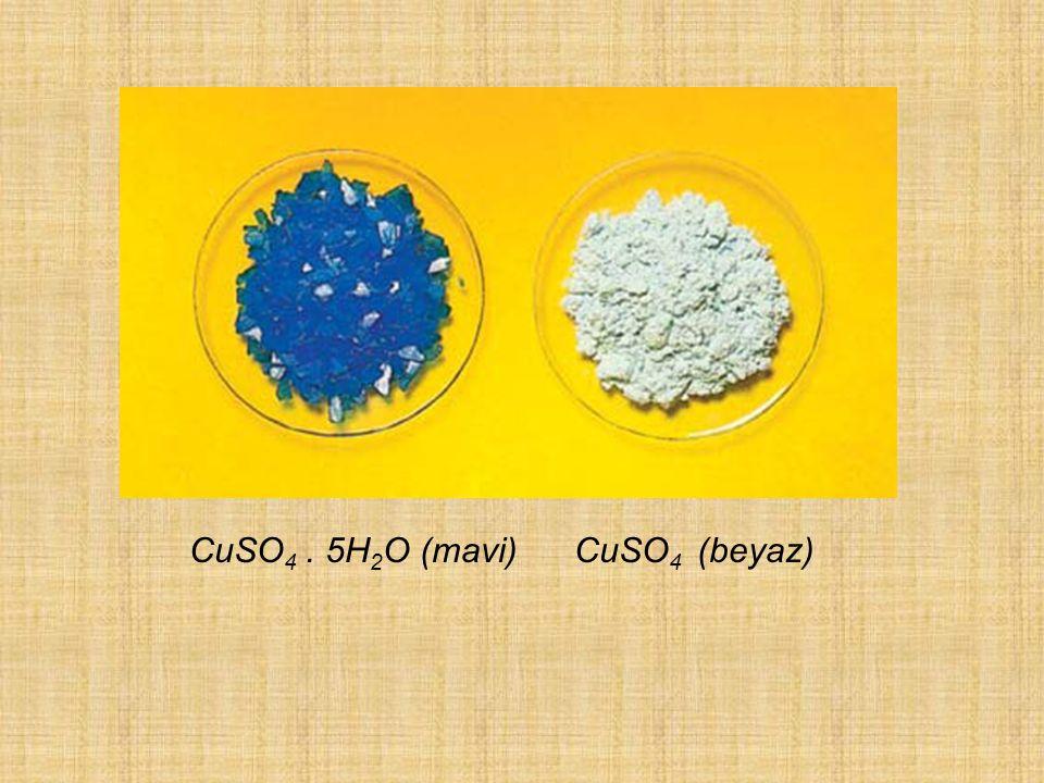 CuSO4 . 5H2O (mavi) CuSO4 (beyaz)