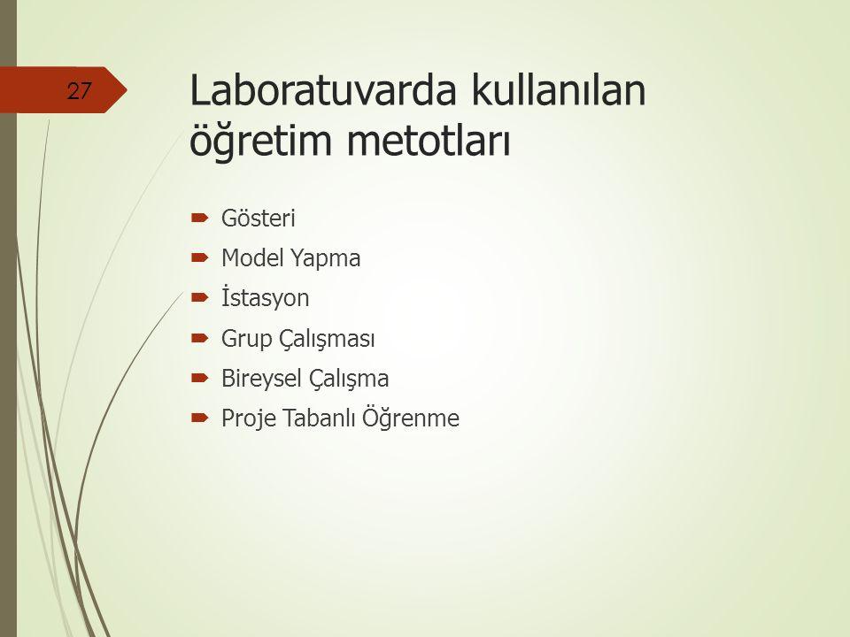 Laboratuvarda kullanılan öğretim metotları