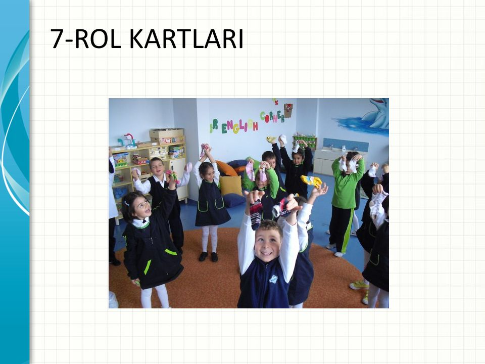7-ROL KARTLARI Tartışmayı teşvik etmek veya dersleri uygulamak için örnek olay incelemesi veya sınıf benzetimi ekleyin.