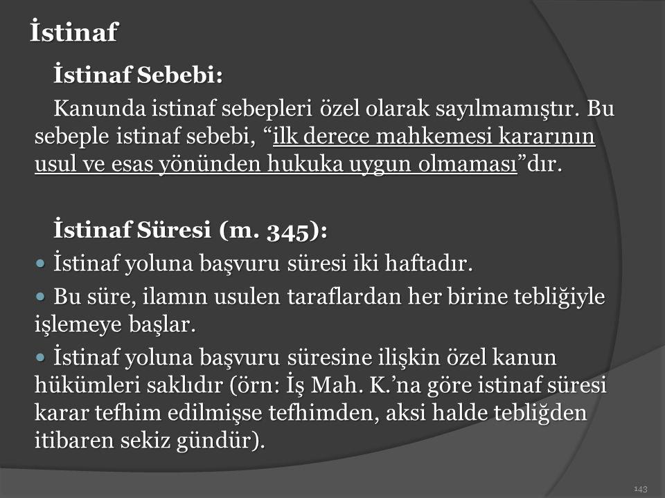İstinaf İstinaf Sebebi: