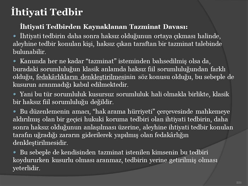 İhtiyati Tedbir İhtiyati Tedbirden Kaynaklanan Tazminat Davası: