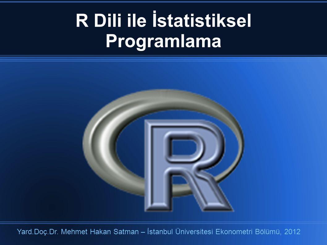 R Dili ile İstatistiksel Programlama