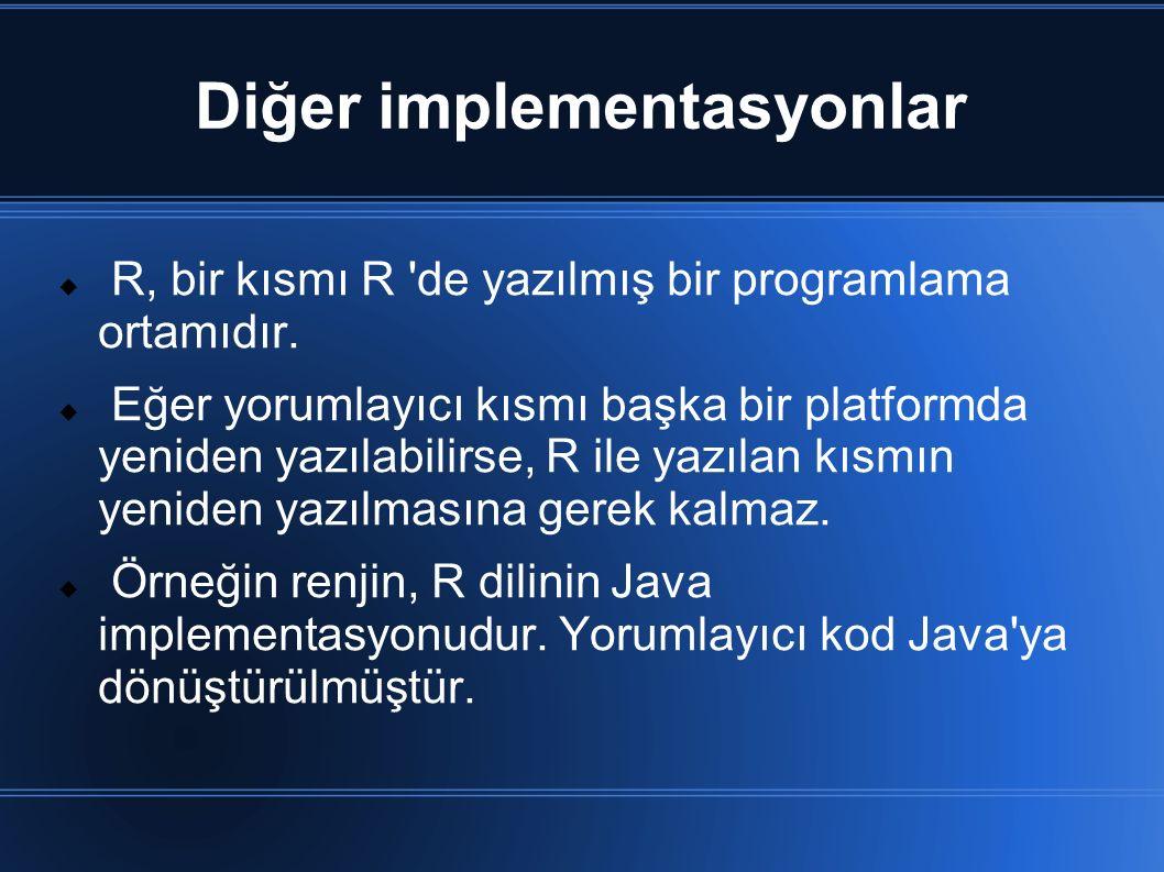 Diğer implementasyonlar