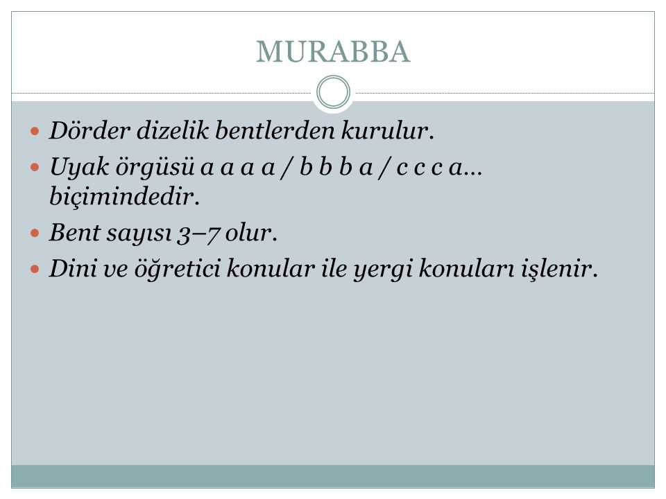 MURABBA Dörder dizelik bentlerden kurulur.