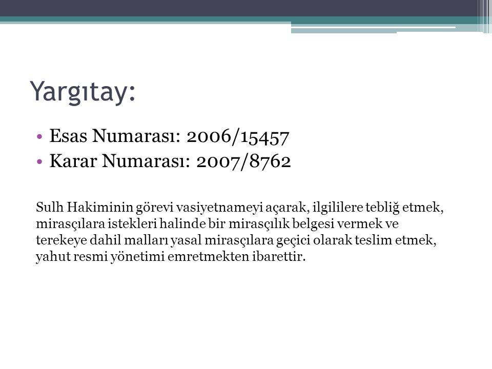 Yargıtay: Esas Numarası: 2006/15457 Karar Numarası: 2007/8762