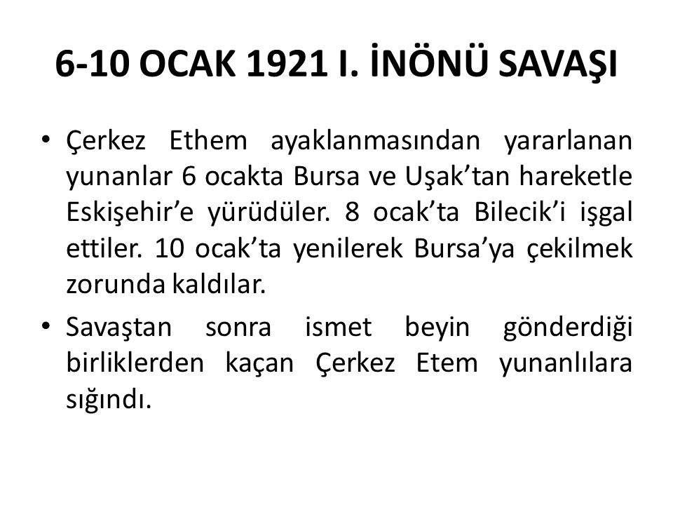 6-10 OCAK 1921 I. İNÖNÜ SAVAŞI