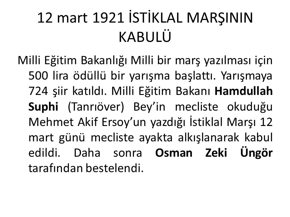 12 mart 1921 İSTİKLAL MARŞININ KABULÜ