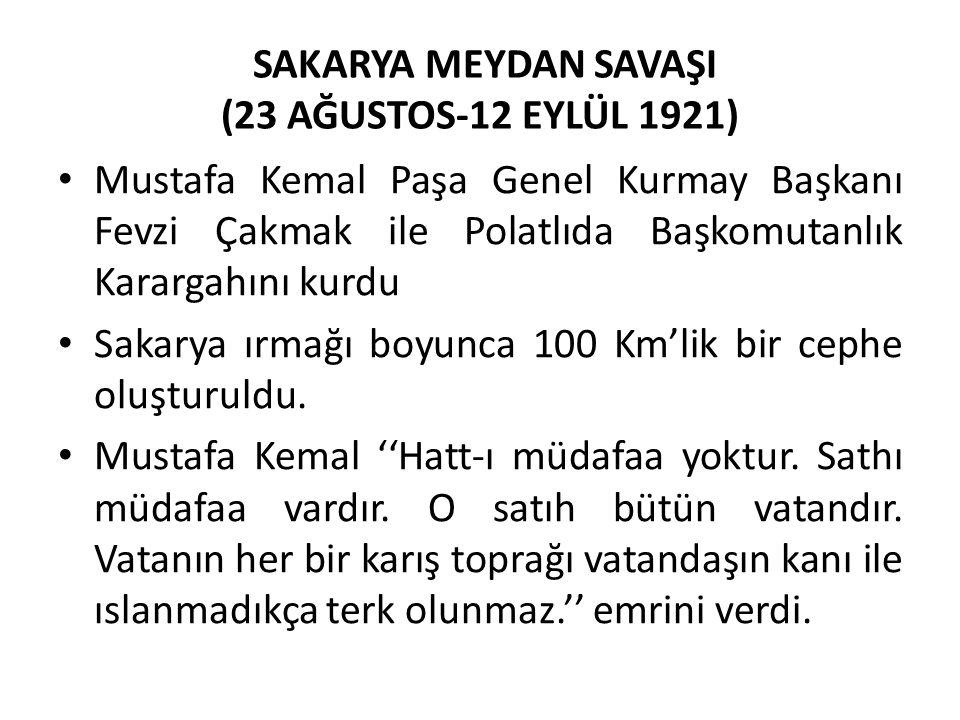 SAKARYA MEYDAN SAVAŞI (23 AĞUSTOS-12 EYLÜL 1921)