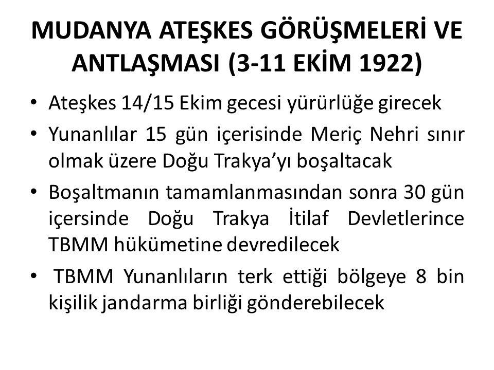 MUDANYA ATEŞKES GÖRÜŞMELERİ VE ANTLAŞMASI (3-11 EKİM 1922)