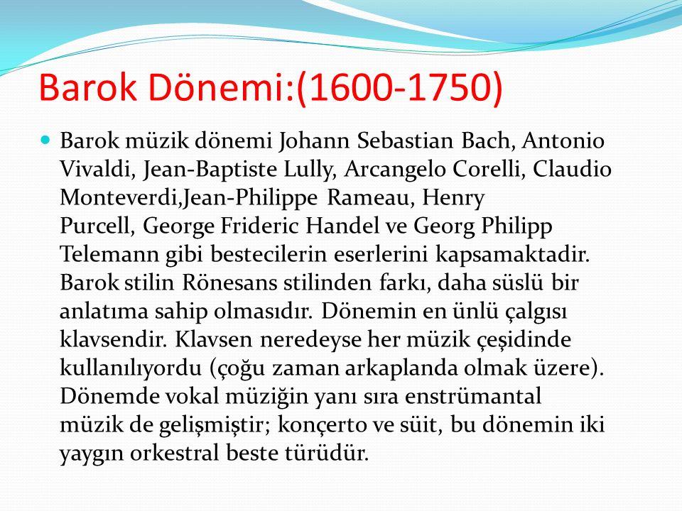 Barok Dönemi:(1600-1750)