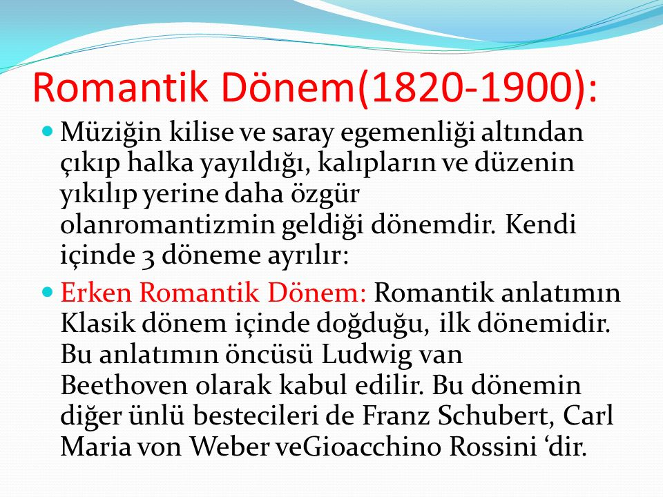 Romantik Dönem(1820-1900):