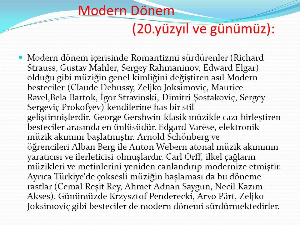 Modern Dönem (20.yüzyıl ve günümüz):