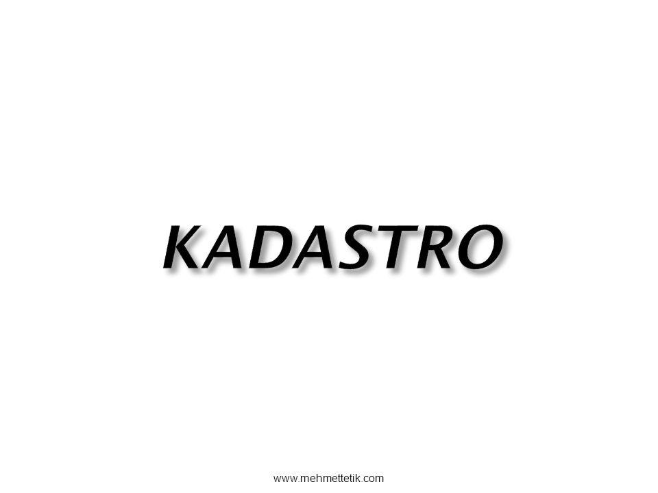 KADASTRO www.mehmettetik.com