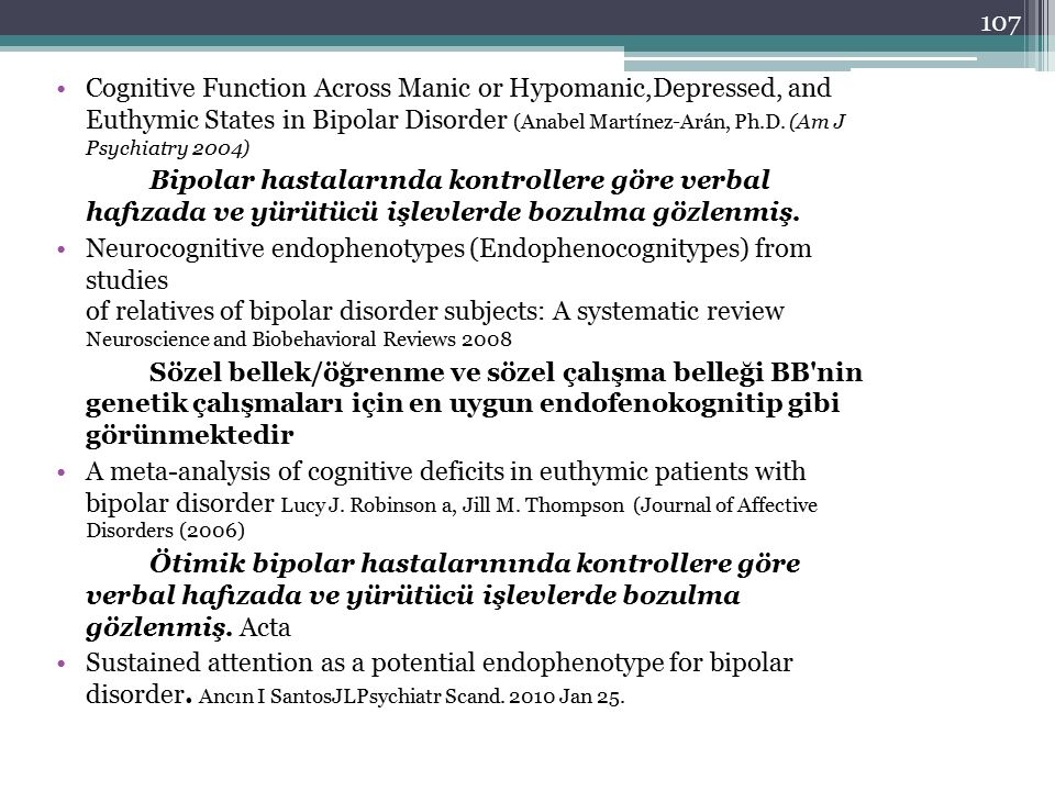 Cognitive Function Across Manic or Hypomanic,Depressed, and Euthymic States in Bipolar Disorder (Anabel Martínez-Arán, Ph.D. (Am J Psychiatry 2004)