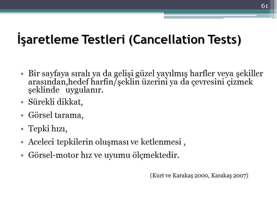 İşaretleme Testleri (Cancellation Tests)