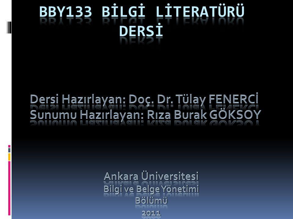 Bby133 BİLGİ Lİteratürü dersİ