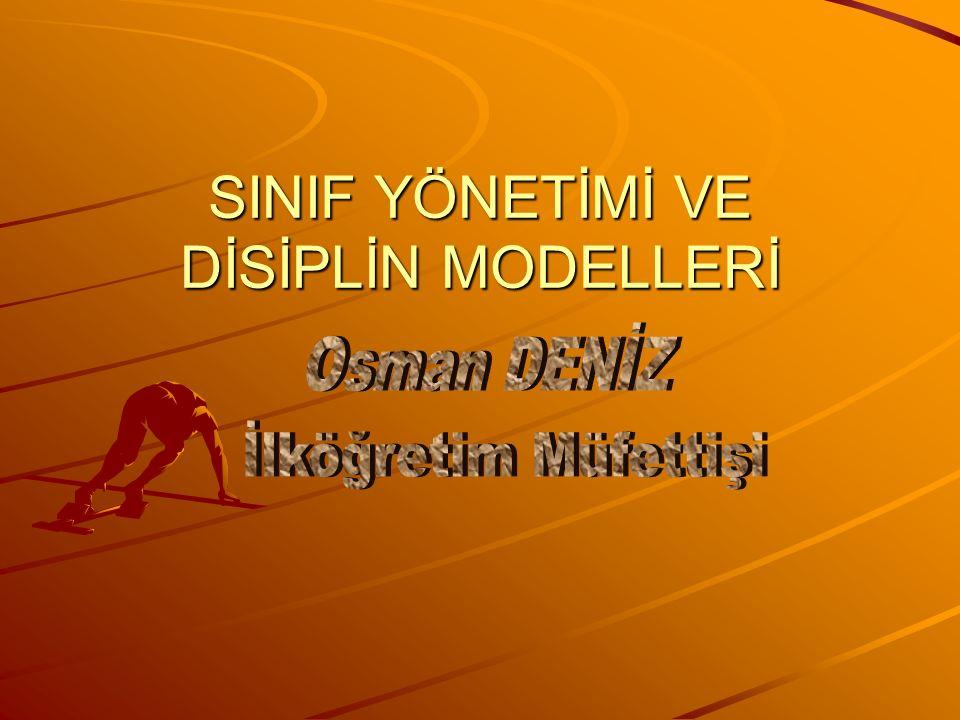 SINIF YÖNETİMİ VE DİSİPLİN MODELLERİ
