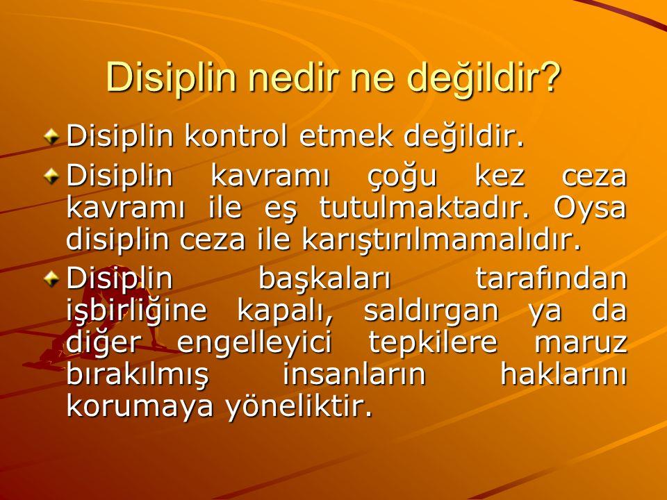 Disiplin nedir ne değildir