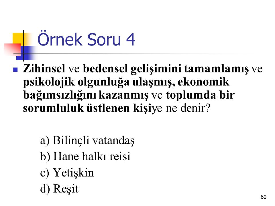 Örnek Soru 4