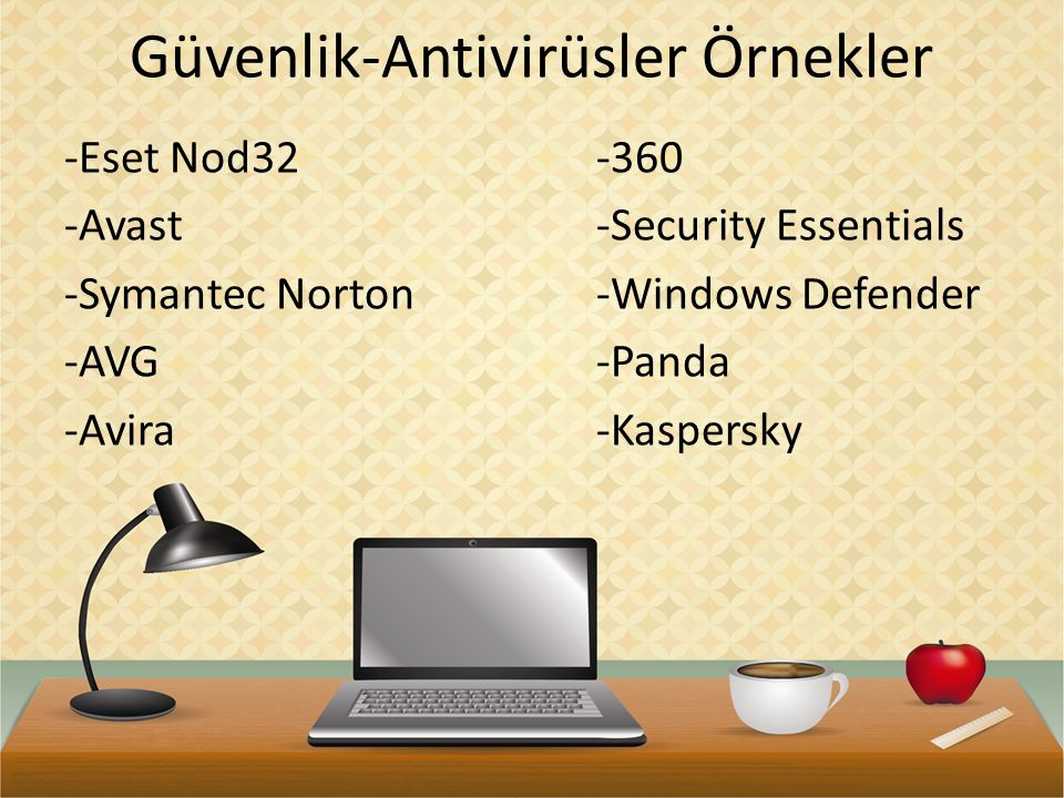 Güvenlik-Antivirüsler Örnekler