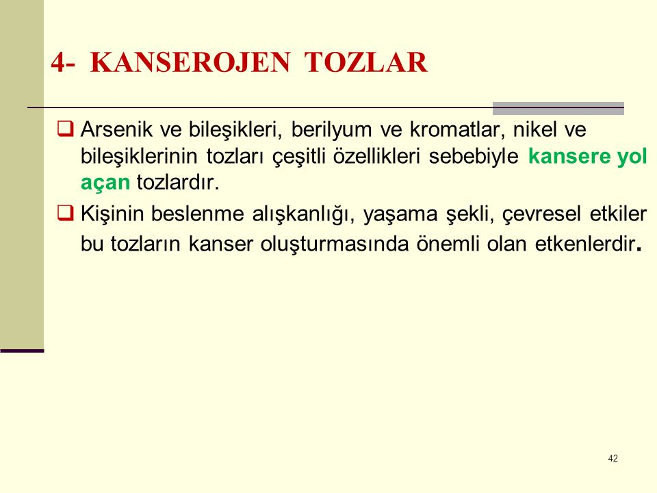 4- KANSEROJEN TOZLAR