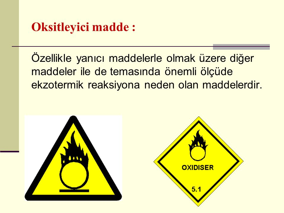 Oksitleyici madde :