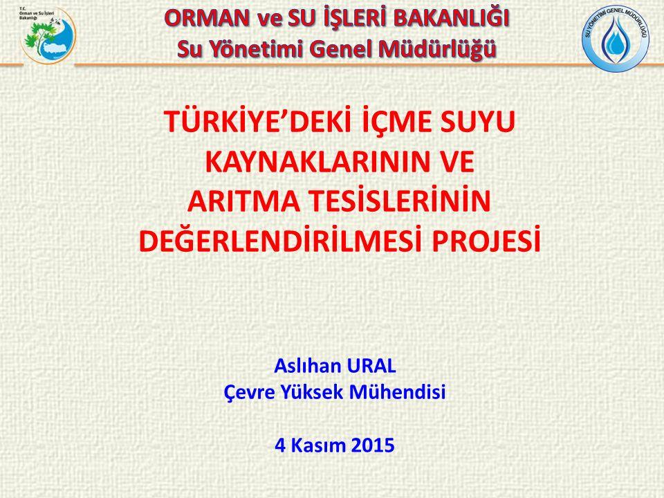 TÜRKİYE'DEKİ İÇME SUYU KAYNAKLARININ VE ARITMA TESİSLERİNİN