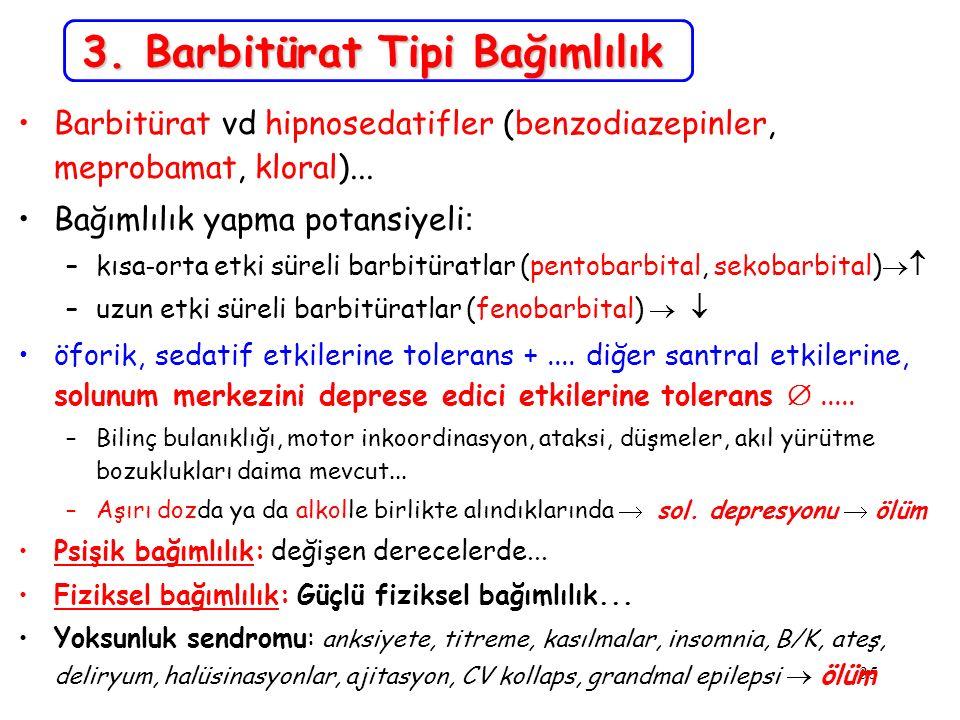 3. Barbitürat Tipi Bağımlılık