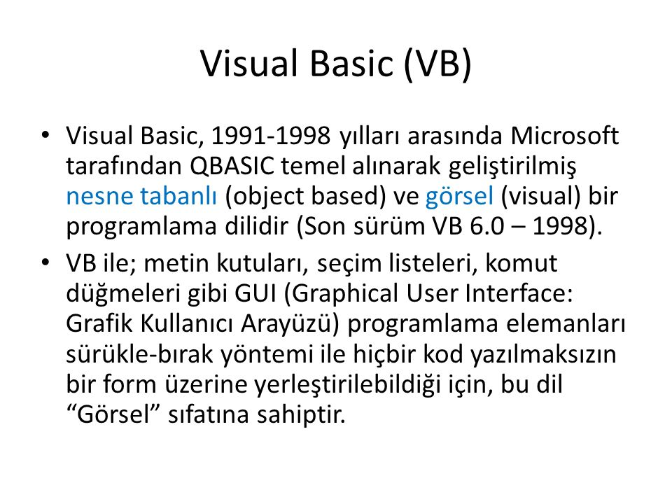 Visual Basic (VB)