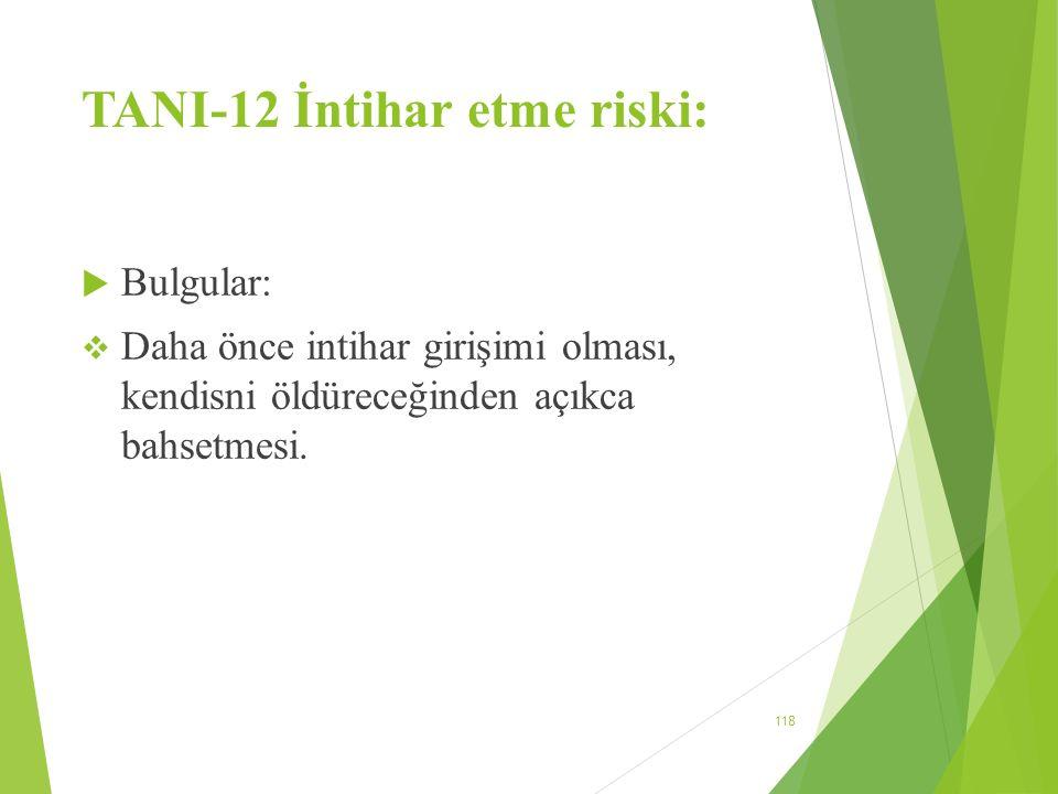 TANI-12 İntihar etme riski: